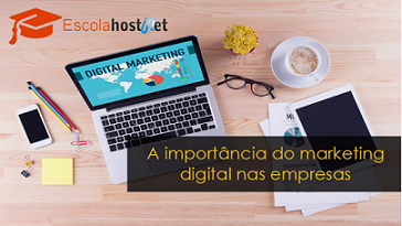 A importância do marketing digital nas empresas