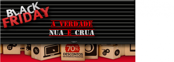 Black Friday – A verdade nua e crua